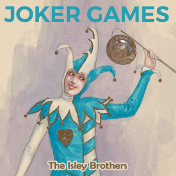 The Isley Brothers - Joker Games