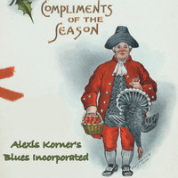 Alexis Korner's Blues Incorporated - Compliments of the Season