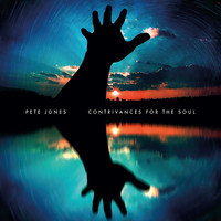 Pete Jones - Contrivances for the Soul