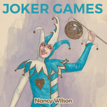 Nancy Wilson - Joker Games