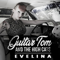 Guitar Tom and the High Cats - Evelina