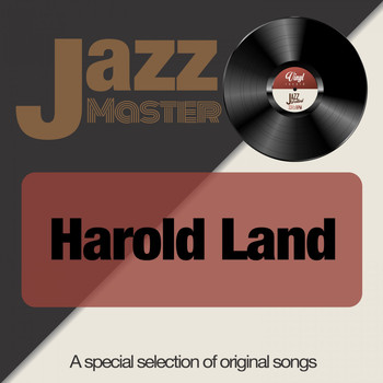 Harold Land - Jazz Master (A Special Selection of Original Songs)