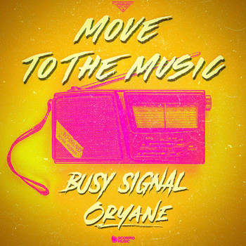 Busy Signal - Move to the Music