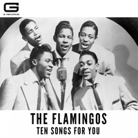 The Flamingos - Ten songs for you