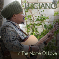 Luciano - In the Name of Love