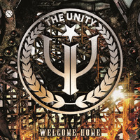 The Unity - Welcome Home (Explicit)