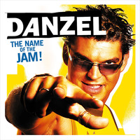 Danzel - The Name Of The Jam!