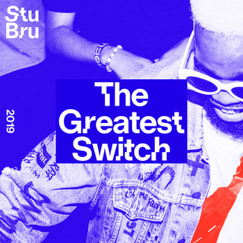 Various Artists - The Greatest Switch 2019