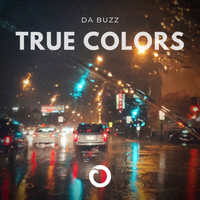 Da Buzz - True Colors