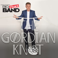 Gordon Goodwin's Big Phat Band - The Gordian Knot