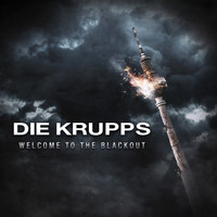 Die Krupps - Welcome to the Blackout
