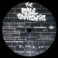 The Soul Snatchers - Blam Blam (Explicit)
