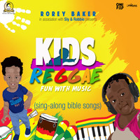 Rory Baker and Sly & Robbie - Kids Reggae (Sing-Along Bible Songs)