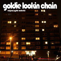 Goldie Lookin Chain - Original Pyrite Material (Explicit)