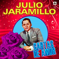 Julio Jaramillo - Cartas de Amor