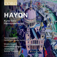Handel and Haydn Society  &  Harry Christophers - Haydn: Kyrie from Mass in B-Flat Major Hob. XXII 14 'Harmoniemesse'