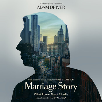 Randy Newman - What I Love About Charlie (Single from Marriage Story Soundtrack)