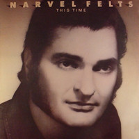 Narvel Felts - This Time