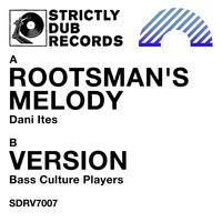 Dani Ites & Bass Culture Players - Rootsman's Melody