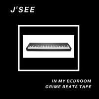 J'See / - In My Bedroom: Grime Beats Tape