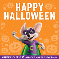 Chuck E. Cheese & Munch's Make Believe Band / - Happy Halloween