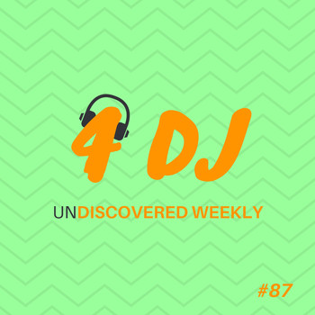 Various Artists / - 4 DJ: UnDiscovered Weekly #87