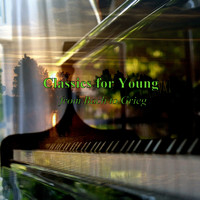 Spring Music - Classics for Young - from Bach to Grieg
