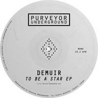 Demuir - To Be A Star EP