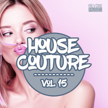 Various Artists - House Couture, Vol. 15