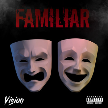 Vision - Familiar (Explicit)
