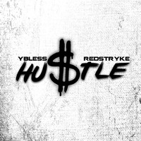 Redstryke - Hustle (Explicit)