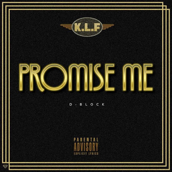 D-Block - Promise Me (Explicit)