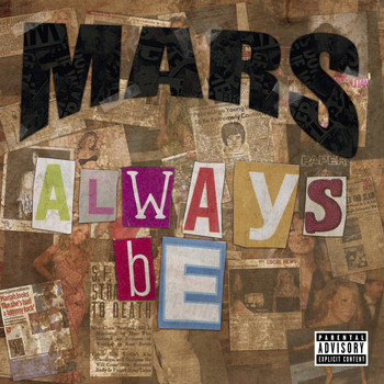 Mars - Always Be (Explicit)