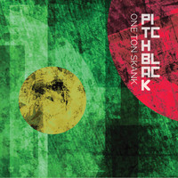 Pitch Black - One Ton Skank