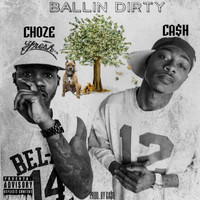 Ca$h - BALLIN DIRTY (Explicit)