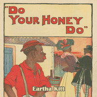 Eartha Kitt, Shorty Rogers, Nat King Cole - Do Your Honey Do