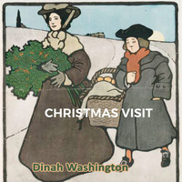 Dinah Washington - Christmas Visit