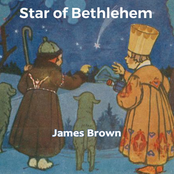James Brown - Star of Bethlehem