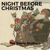 The Everly Brothers - Night before Christmas