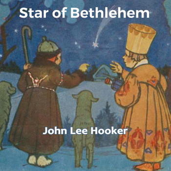 John Lee Hooker - Star of Bethlehem