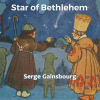 Serge Gainsbourg - Star of Bethlehem