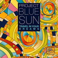 Project Blue Sun - Travel in Your Dreams