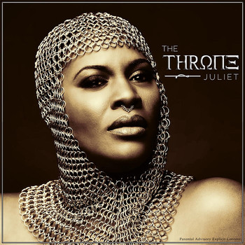 Juliet - The Throne (Explicit)