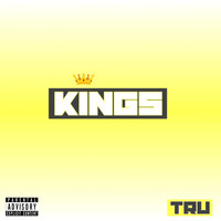 Tru - Kings (Explicit)