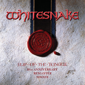 Whitesnake - Slip of the Tongue (Super Deluxe Edition; 2019 Remaster [Explicit])