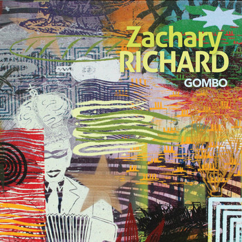 Zachary Richard - Gombo