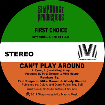 First Choice - Can't Play Around (feat. Roxi Fab)