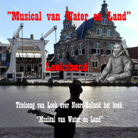 Loeksband - Musical Van Water En Land