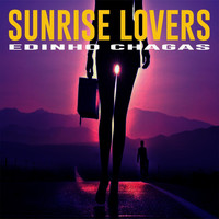 Edinho Chagas - Sunrise Lovers