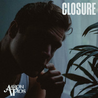 Aaron Taos - Closure (Explicit)